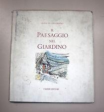 Olivia Di Collobiano # IL PAESAGGIO NEL GIARDINO # Fabbri Editori 1990 1A ED.