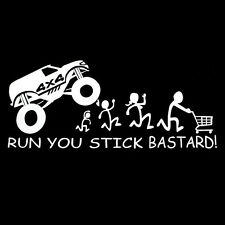 1PC White Funny RUN YOU STICK BASTARD! Vinyl Sticker Decal Bumper Window Sticker