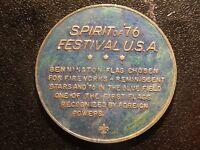 AMERICA'S BICENTENNIAL SPIRIT OF '76 FESTIVAL U.S.A. MEDAL!   XX374DXX