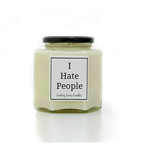 I Hate People Candle, Sarcastic Gift, Candle, Gift, Gift For Antisocial Person