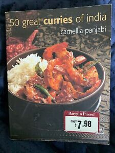 50 Great Curries of India by Camellia Panjabi