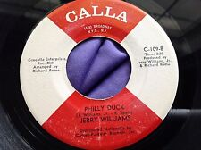 Northern Soul 45 : Jerry Williams ~ Philly Duck ~ Baby, Bunny ~  Calla C 109