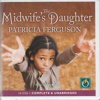 The Midwife's Daughter Patricia Ferguson 10CD Audio Book Unabridged Historical
