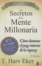 Los Secretos de la Mente Millonaria : Como Dominar el Juego Interior de A...