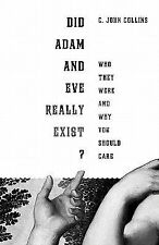 Did Adam and Eve Really Exist?: Who They Were and Why You Should Care (Paperback