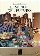 George Thomson IL MONDO DEL FUTURO Rizzoli 1969