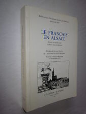 LE FRANCAIS en ALSACE Etudes recueillies par Gilbert Lucien SALMON 1985