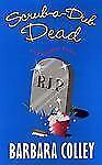 Scrub a Dub Dead (Charlotte Larue Mysteries) by Colley, Barbara