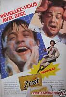 PUBLICITÉ DE PRESSE 1980 REVEILLEZ VOUS AVEC ZEST LE SAVON TONUS - ADVERTISING