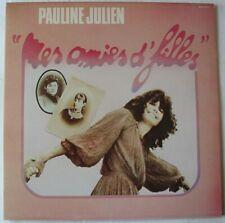 Pauline JULIEN (LP 33t)  Mes amies d'filles  (1978)