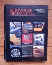 1980 Automotive Mechanics by William H. Crouse Eighth Edition Hardcover
