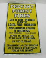 PREVENT FOREST FIRES Sign orig reflective fire warden fire permit safety ad