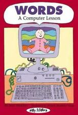 Words: A Computer Lesson: A Computer Lesson (Silly Millies)