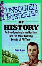 Unsolved Mysteries of History: An Eye-Opening Investigation into the Most Baffli