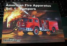 AMERICAN FIRE APPARATUS Vol.1 PUMPERS   SQUADRON/SIGNAL PUBLICATIONS LOADSoPICS