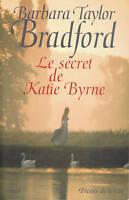 Livre le secret de Katie Byrne Barbara Taylor Bradford book
