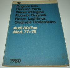 Ersatzteilkatalog Bildkatalog Audi 80 Typ 82 Fox Baujahr 1977 - 1978 Stand 1980!