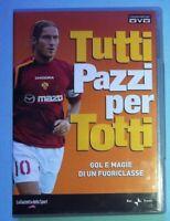DVD TUTTI PAZZI PER TOTTI GAZZETTA DELLO SPORT AS ROMA FRANCESCO ILARY BLASI