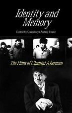 Identity And Memory: The Films of Chantal Akerman, Gwendolyn Audrey Foster, Good