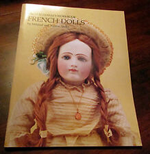 The Dollmaker's Workbook: French Dolls by Mildred Seeley (1982 Signed)