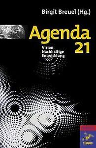 Agenda 21: Vision: Nachhaltige Entwicklung (Die Buc...   Buch   Zustand sehr gut