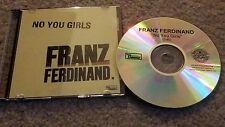 Franz Ferdinand No You Girls (3:40) U.S. Promo radio station dj CD - VERY RARE
