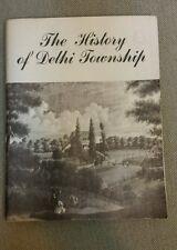 The History of Delhi Township by Larry Diba & Sue Schuler Brunsman SIGNED 1976