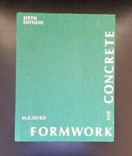 Formwork for Concrete Sixth Edition M.K. Hurd