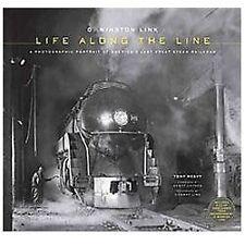 O. Winston Link - Life along the Line : A Photographic Portrait w/ CD
