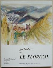 Guebwiller et le Florival Fernand MAURER Aquarelles ... éd Souffle de Paris 1993