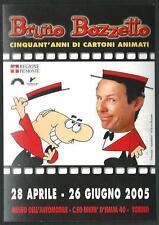 Bruno Bozzetto : Mostra 50 anni di cartoni animati - cartolina del 2005