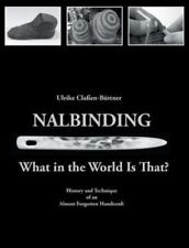 Nalbinding - What in the World Is That? (Paperback or Softback)