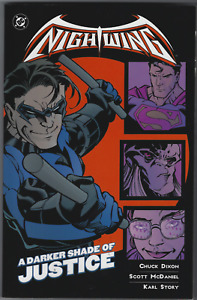 NIGHTWING: A DARKER SHADE OF JUSTICE TPB (2001 Series) signed Chuck Dixon