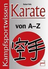 Karate von A - Z von Herbert Velte (2010, Kunststoffeinband)