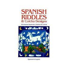 Spanish Riddles & Colcha Designs / Adivinanzas españolas y diseños de colcha by