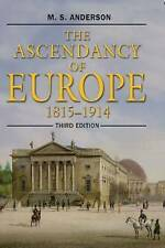 The Ascendancy of Europe: 1815-1914 by M. S. Anderson (Paperback, 2003)