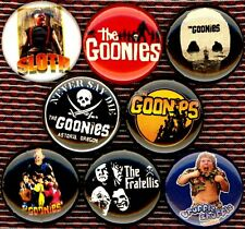 The Goonies The 8 NEW button pin badges movie astoria chunk mouth sloth