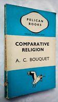 A C BOUQUET COMPARATIVE RELIGION 1ST/1ST SB 1941 PENGUIN PELICAN A8? UNREAD RARE