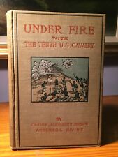 Under Fire With The Tenth U.S. Calvalry 1902 Military Hitory Of The Negro Rare