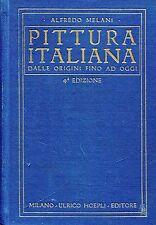 Melani Alfredo PITTURA ITALIANA DALLE ORIGINI FINO AD OGGI = 4a edizione