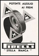 PUBBLICITA' 1937 PIRELLI STELLA BIANCA GOMME PNEUMATICI AUTO CAR CARTELLI DUSE