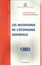 CHRISTIAN DE BOISSIEU LES MUTATIONS DE L'ECONOMIE MONDIALE