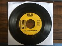 Bend Me,Shape Me/Mindrocker/The American Breed/45 RPM on ACTA Records-1967