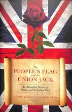The People's Flag and the Union Jack 2018 An Alternative Histor... 9781785903861