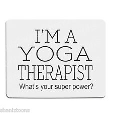 Yoga Therapist Office Novelty Gift Mouse Mat