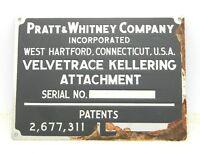 VTG Pratt Whitney Company Velvetrace Kellering Attachment Metal Logo Plate - C