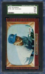 1955 Bowman # 156 Jim Hughes  Brooklyn Dodgers  SGC  70  5.5  EX+