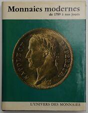 Dowle, Anthony & André de Clermont: Monnaies modernes de 1789 à nos jours