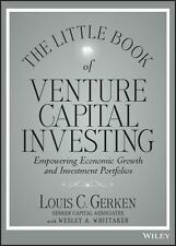 The Little Book of Venture Capital Investing: Empowering Economic Growth and Inv