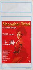 LOCANDINA, SHANGHAI TRIAD, ZHANG YIMOU, GONG LI, XIAOXIAO, DRAMMATICO